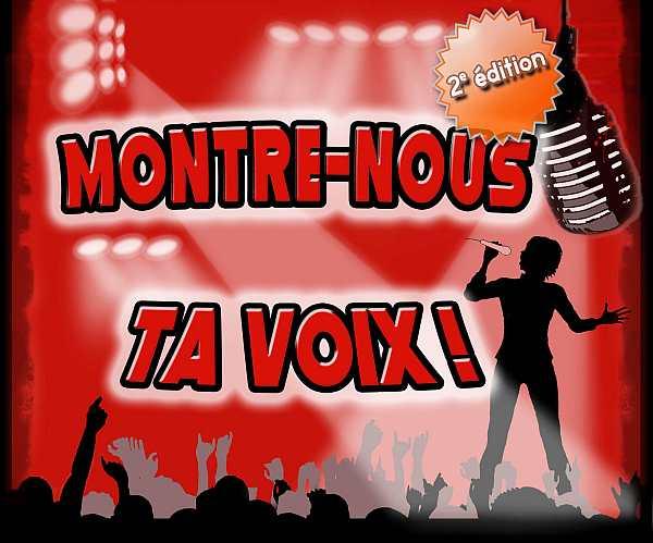 Montre-Nous Ta Voix! 2e édition